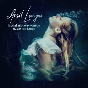 Avril Lavigne的專輯Head Above Water (feat. We The Kings)