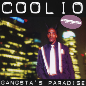 Album Gangsta's Paradise (25th Anniversary - Remastered) from Coolio