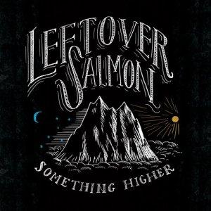 Album Something Higher from Leftover Salmon