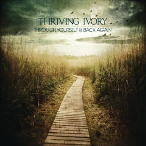 Album Through Yourself & Back Again from Thriving Ivory