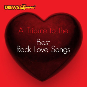The Hit Crew的專輯A Tribute to the Best Rock Love Songs