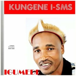 Album Kungene iSMS from Igumede