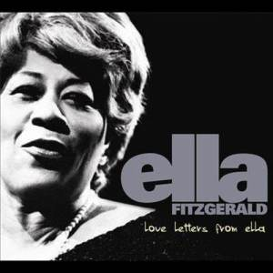 Ella Fitzgerald的專輯Love Letters From Ella - The Never-Before-Heard Recordings
