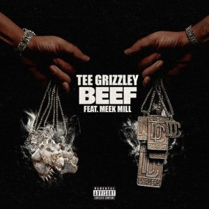 Listen to Beef (feat. Meek Mill) song with lyrics from Tee Grizzley