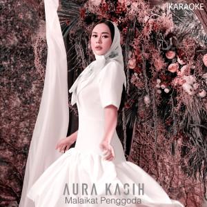 Malaikat Penggoda (Karaoke) dari Aura Kasih