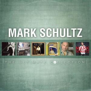 Album Mark Schultz: The Ultimate Collection from Mark Schultz
