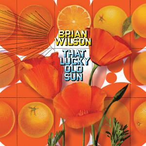 That Lucky Old Sun 2008 Brian Wilson