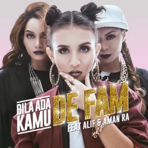 Album Bila Ada Kamu from De Fam