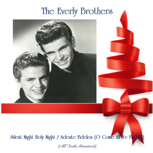 Album Silent Night Holy Night / Adeste Fideles (O Come All Ye Faithful) from The Everly Brothers