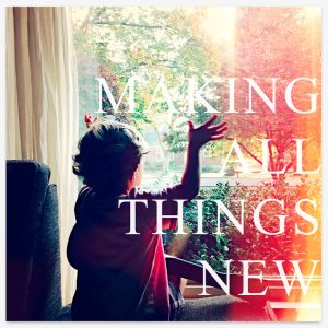 Listen to Making All Things New song with lyrics from Aaron Espe
