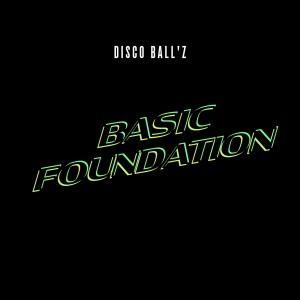 Album Basic Foundation from Disco Ball'z