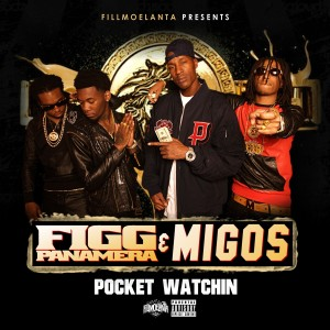 Figg Panamera的專輯Pocket Watching (feat. Migos) - Single