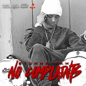 Album No Complaints (Explicit) from Stunna Bam