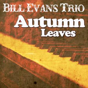 Bill Evans Trio的專輯Autumn Leaves