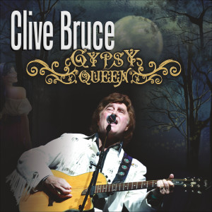 Album Gypsy Queen from Clive Bruce