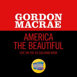 Album America The Beautiful (Live On The Ed Sullivan Show, July 6, 1969) from Gordon MacRae