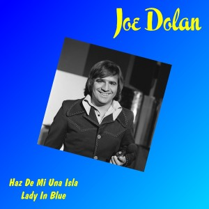 Album Haz de Mi una Isla from Joe Dolan