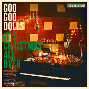 Album It's Christmas All Over from The Goo Goo Dolls