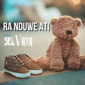 Ra Nduwe Ati (Wes Tak Paku) dari Selvata