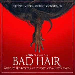 Album Bad Hair (Original Motion Picture Soundtrack) from Kelly Rowland