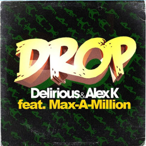 Album Drop (feat. Max-a-Million) from Max-A-Million