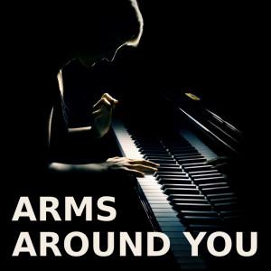 Arms Around You的專輯Arms Around You (Piano Version)
