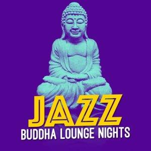 Album Jazz: Buddha Lounge Nights from Buddha Lounge