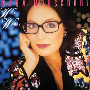 Why Worry 2009 Nana Mouskouri