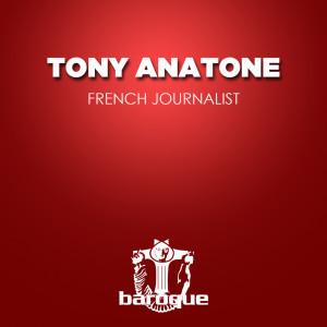 Album French Journalist from Tony Anatone