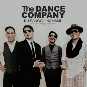 Ku Panggil Namamu dari The Dance Company