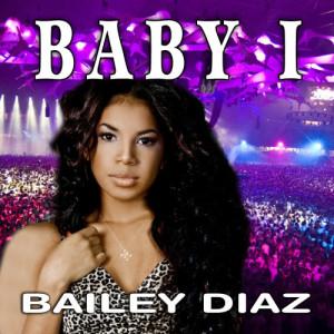 Album Baby I from Bailey Diaz