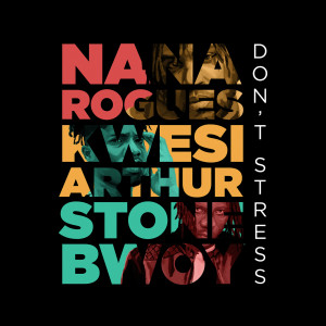 Album Don't Stress from Nana Rogues