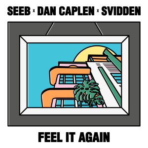 Album Feel It Again(Explicit) from Dan Caplen