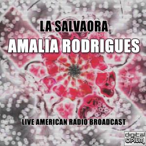 Album La Salvaora (Live) from Amália Rodrigues