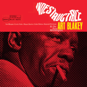 Indestructible 2007 Art Blakey
