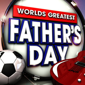 Album Worlds Greatest Fathers Day - The only Fathers Day album you'll ever need ( Dad's Rock ) from Classic Rock Allstars
