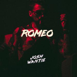 Album Romeo Single from Josh Wantie