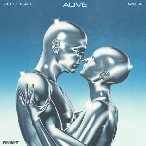 Album Alive from Zeds Dead