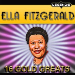 Ella Fitzgerald的專輯Ella Fitzgerald - 16 Golden Greats