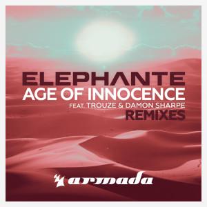 Elephante的專輯Age Of Innocence (Remixes)
