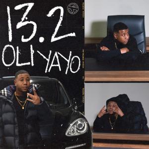 Album 13.2 (Explicit) from Oli Yayo