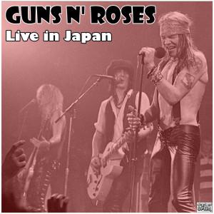 Guns N' Roses的專輯Live in Japan