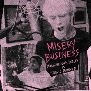 Album Misery Business from Machine Gun Kelly
