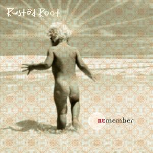 Remember dari Rusted Root