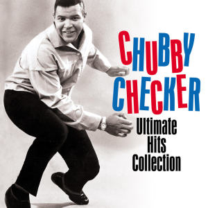 Album CHUBBY CHECKER- ULTIMATE HITS COLLECTION (Digitally Remastered) from Chubby Checker
