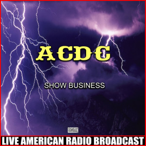 Album Show Business (Live) from AC/DC
