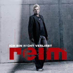 Ich Bin Nicht Verliebt (Unverwundbar) 2005 Matthias Reim