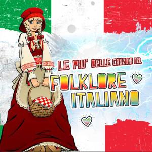 Natale Centofanti的專輯Le più belle canzoni del folklore italiano