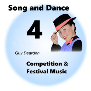 Song and Dance 4 - Competition & Festival Music