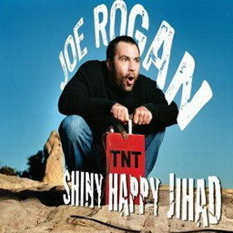 Album Shiny Happy Jihad from Joe Rogan